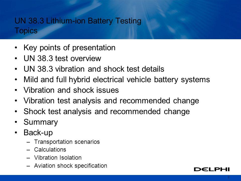 UN 38.3 Lithium-ion Battery Testing Topics