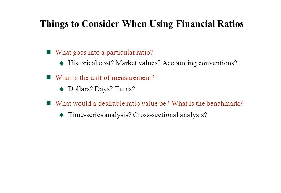 Things to Consider When Using Financial Ratios