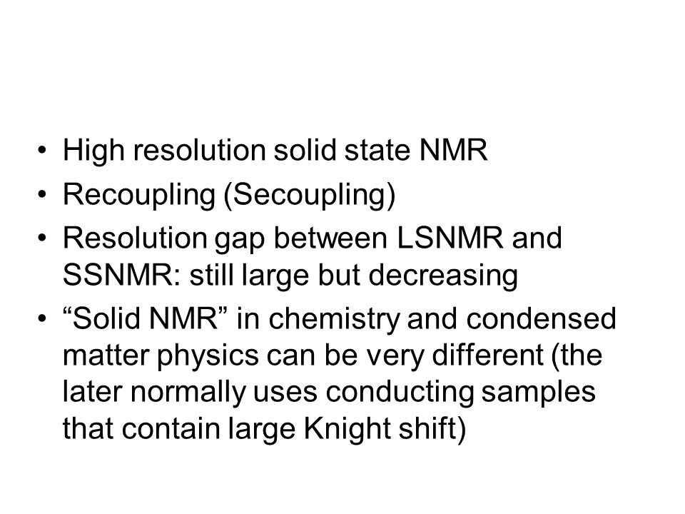 High resolution solid state NMR
