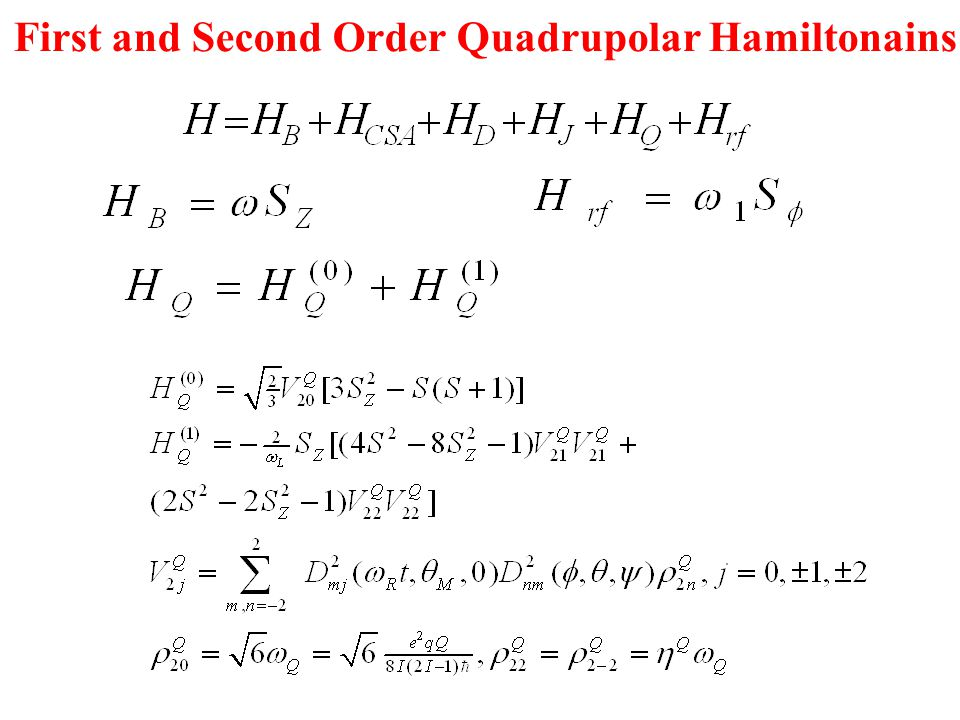 First and Second Order Quadrupolar Hamiltonains