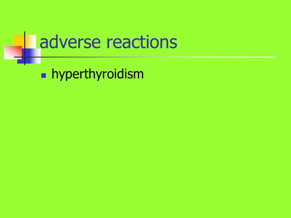 adverse reactions hyperthyroidism