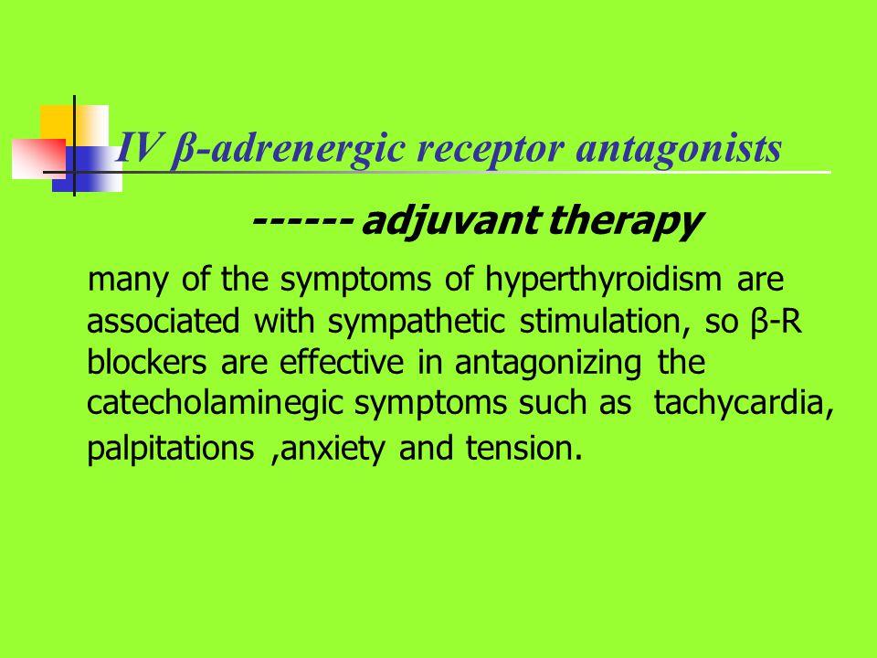 IV β-adrenergic receptor antagonists