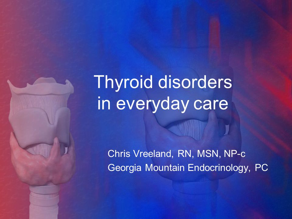 Thyroid disorders in everyday care