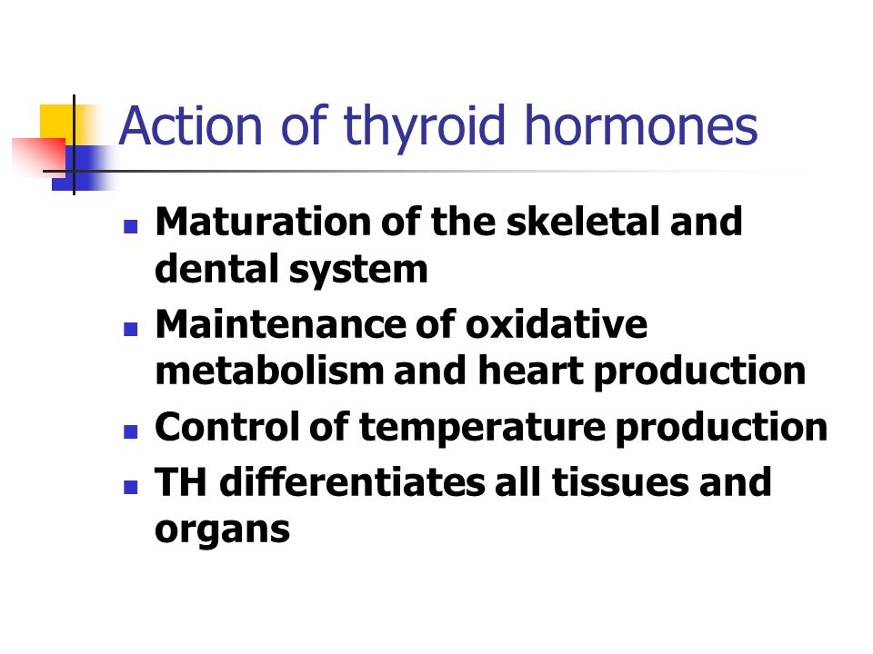 Action of thyroid hormones