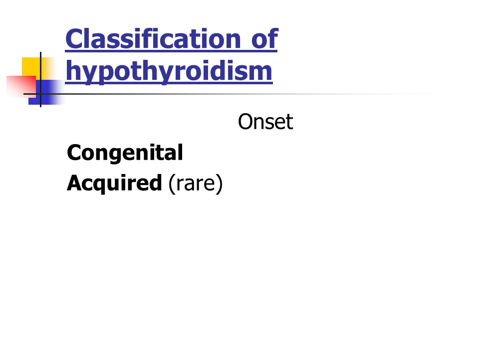 Classification of hypothyroidism