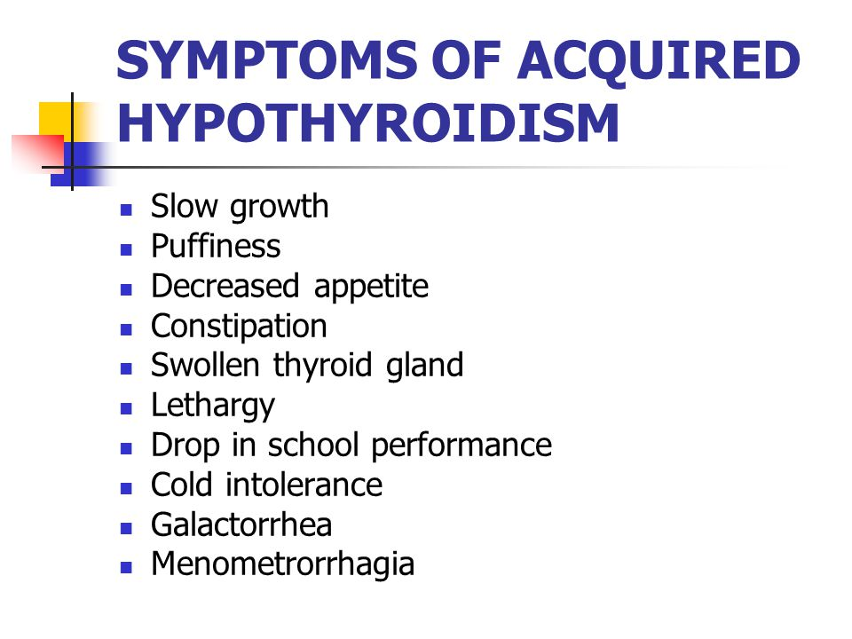 SYMPTOMS OF ACQUIRED HYPOTHYROIDISM