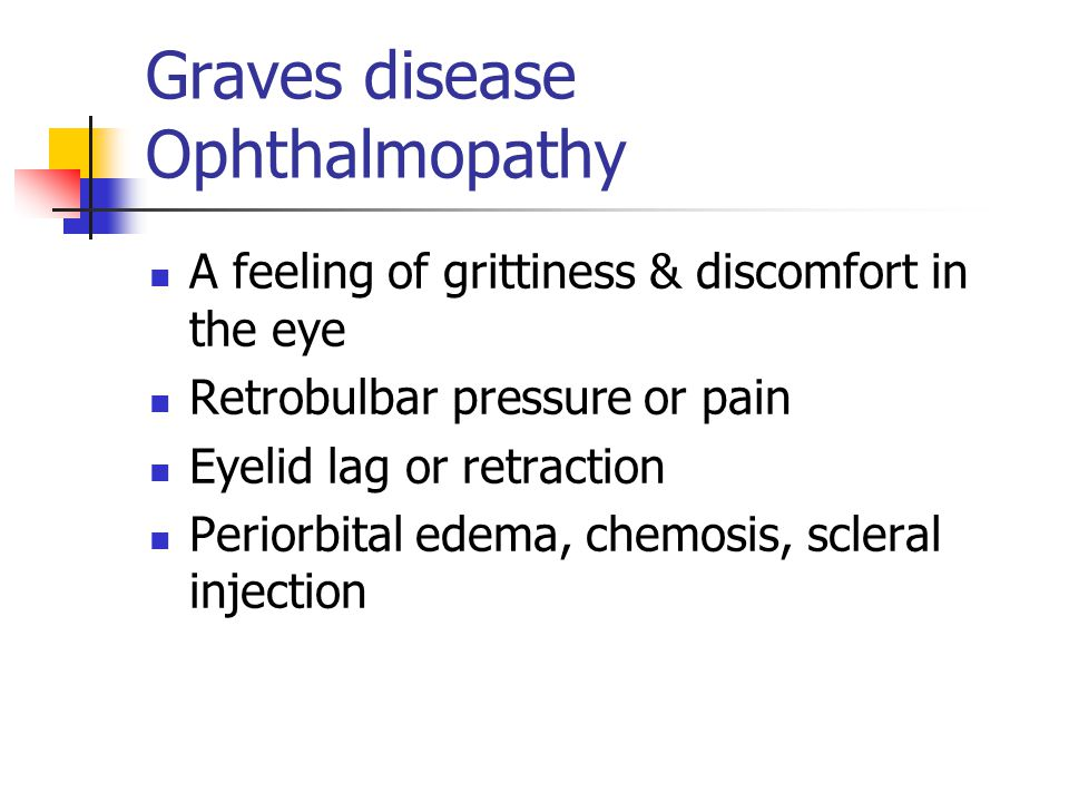 Graves disease Ophthalmopathy