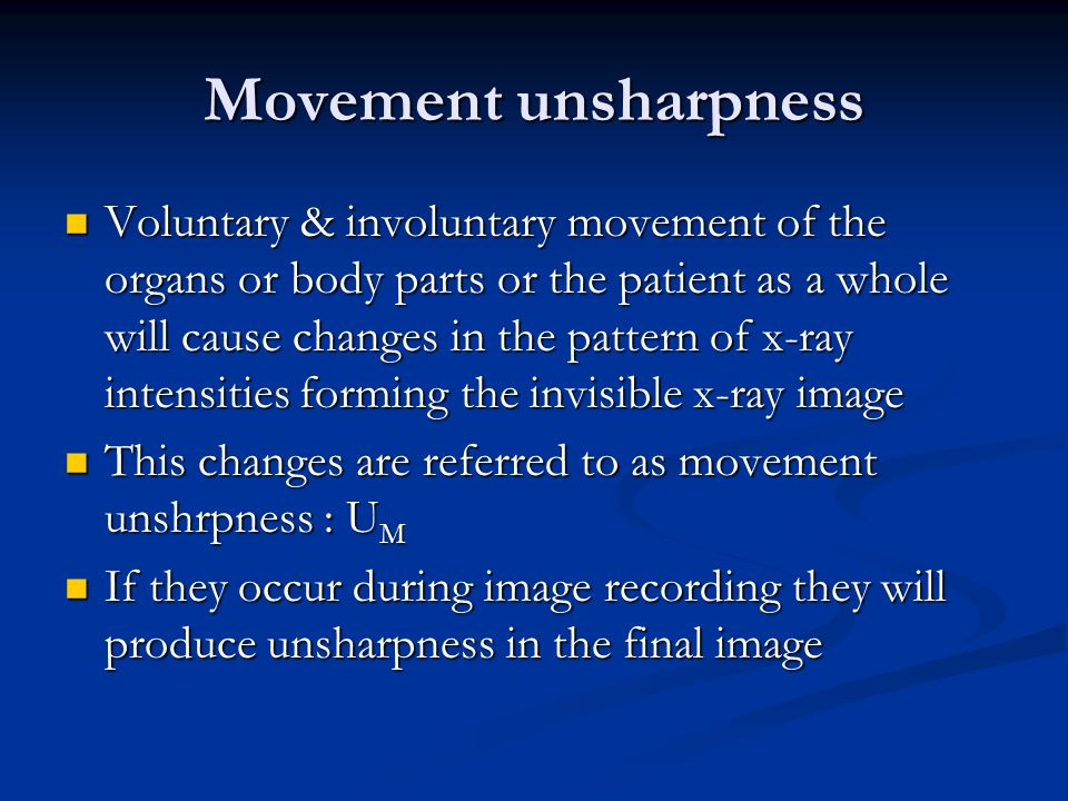 Movement unsharpness