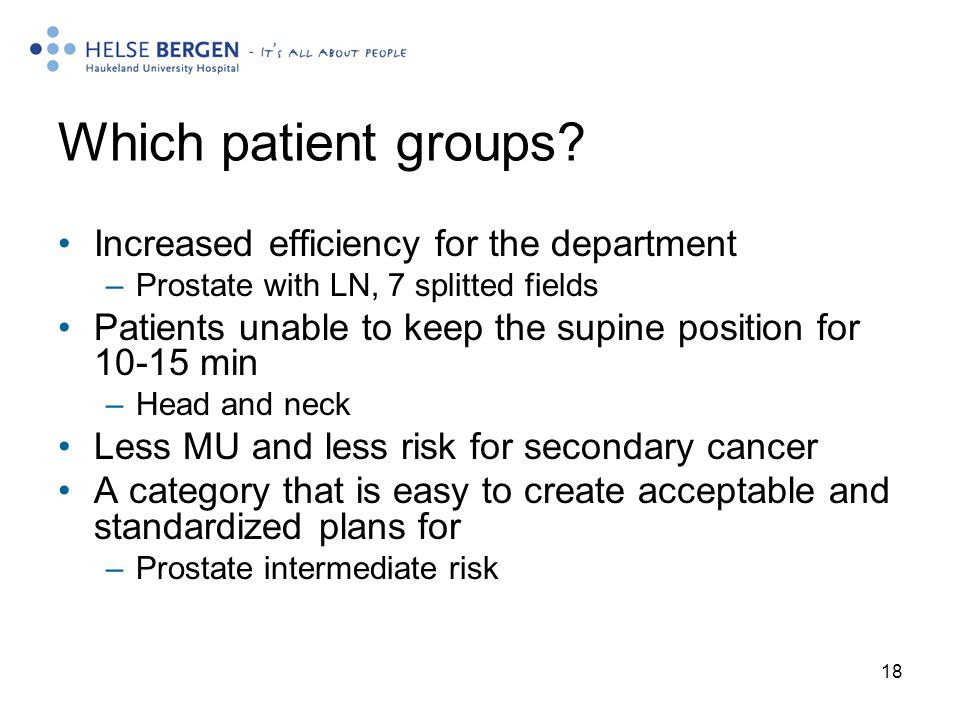 Which patient groups Increased efficiency for the department