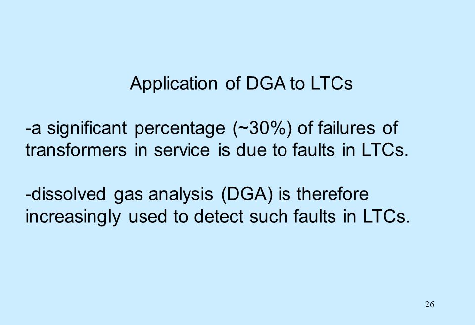 Application of DGA to LTCs