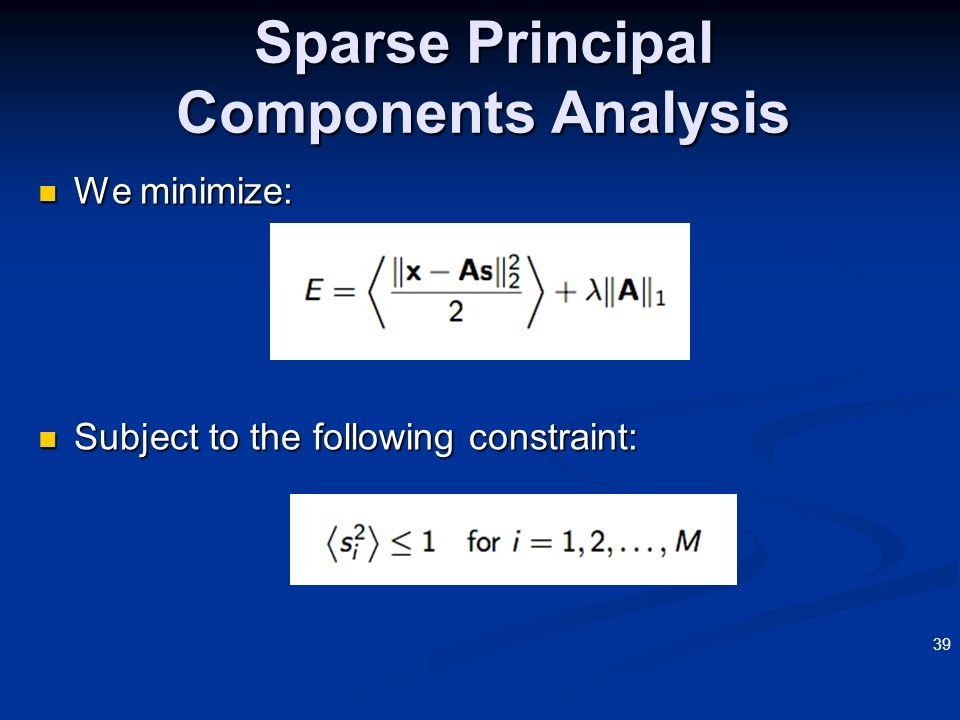 Sparse Principal Components Analysis