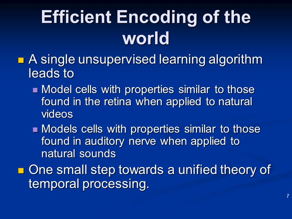 Efficient Encoding of the world