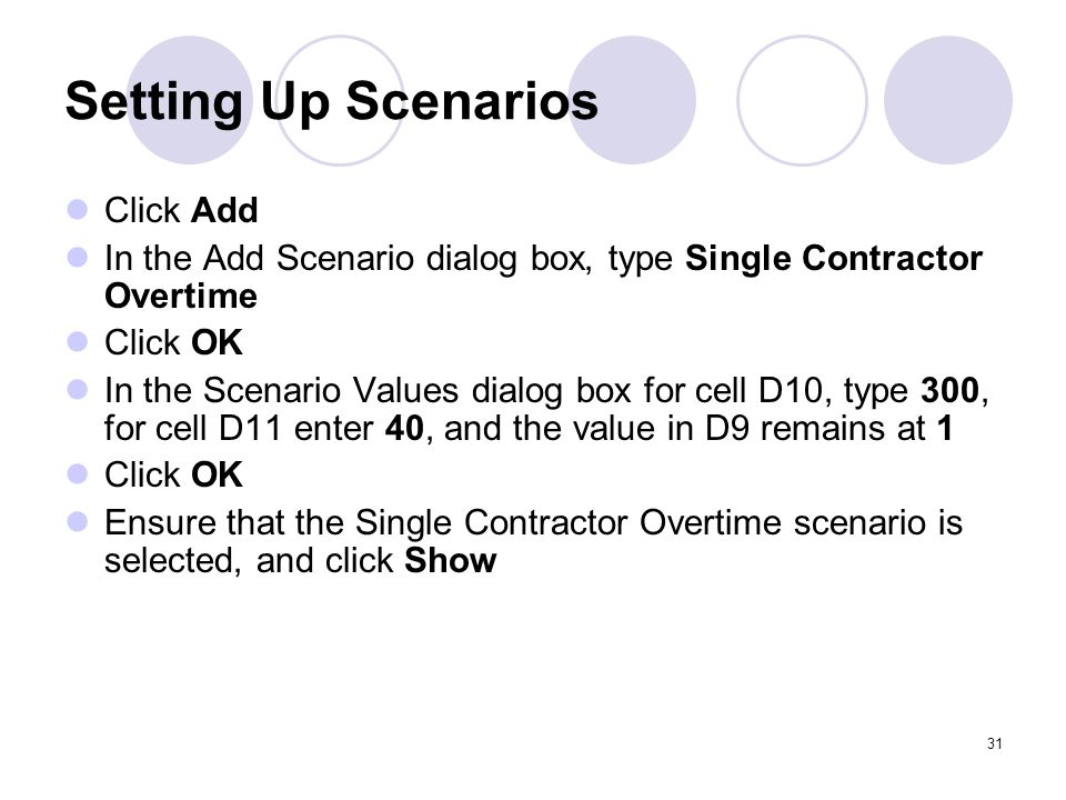 Setting Up Scenarios Click Add