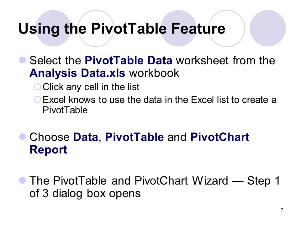 Using the PivotTable Feature