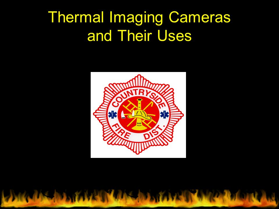 Thermal Imaging Cameras and Their Uses