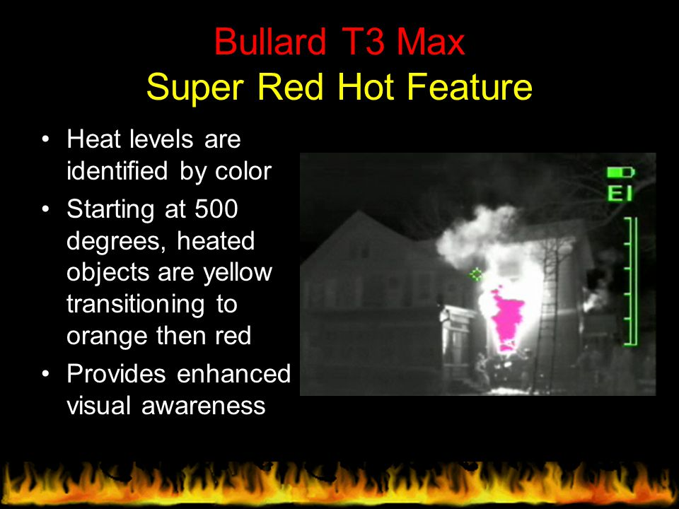 Bullard T3 Max Super Red Hot Feature