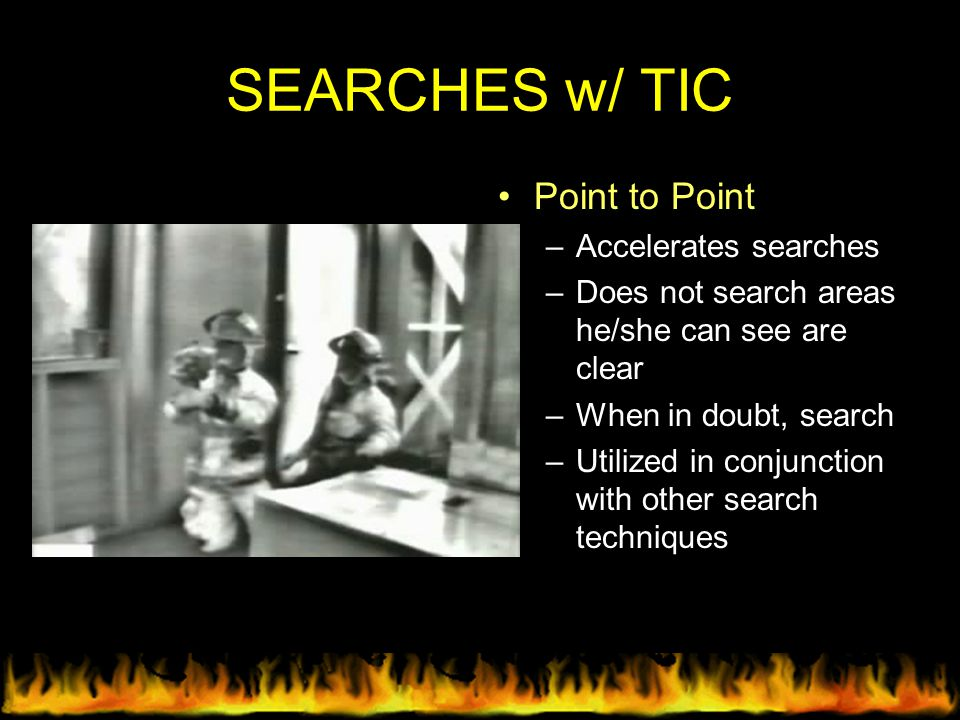 SEARCHES w/ TIC Point to Point Accelerates searches