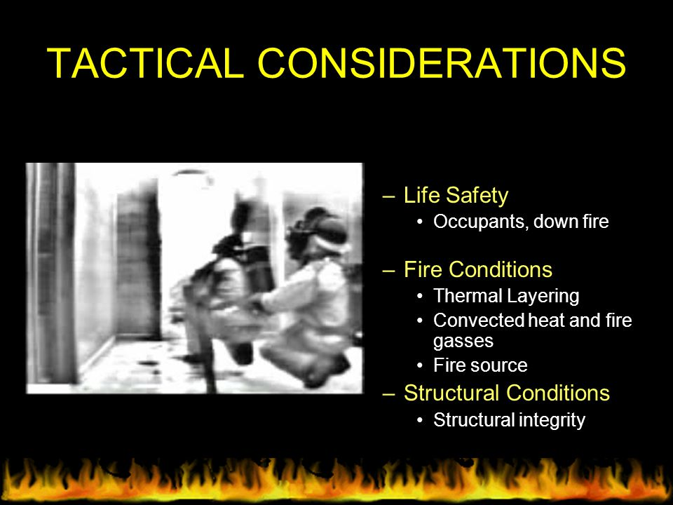 TACTICAL CONSIDERATIONS