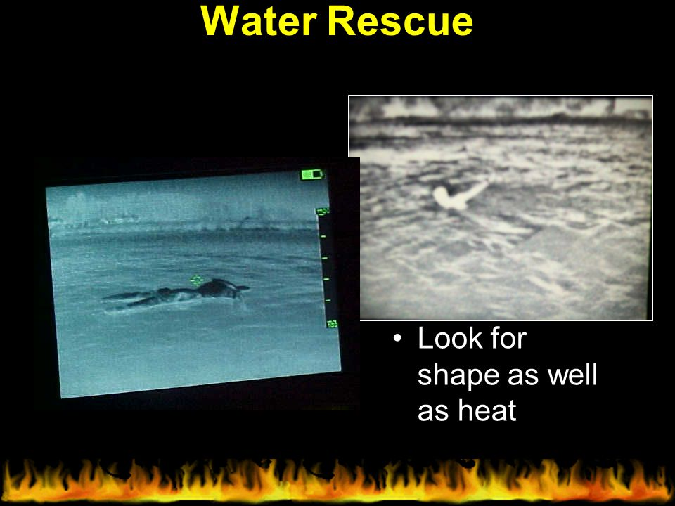 Water Rescue Look for shape as well as heat