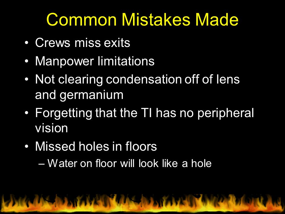 Common Mistakes Made Crews miss exits Manpower limitations