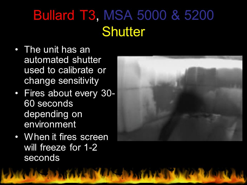 Bullard T3, MSA 5000 & 5200 Shutter The unit has an automated shutter used to calibrate or change sensitivity.