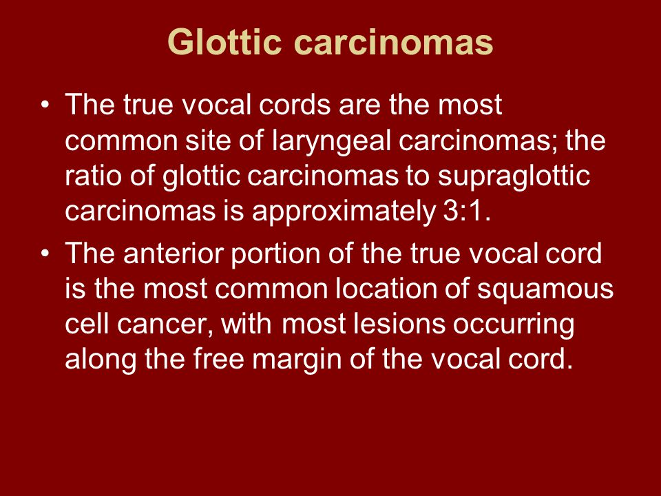 Glottic carcinomas
