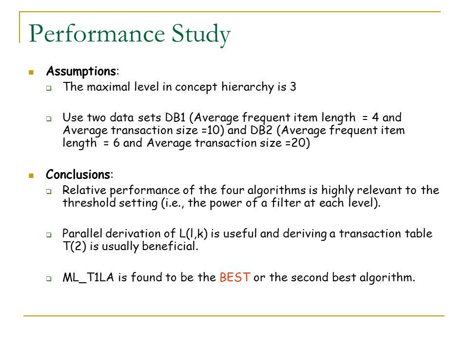 Performance Study Assumptions: Conclusions: