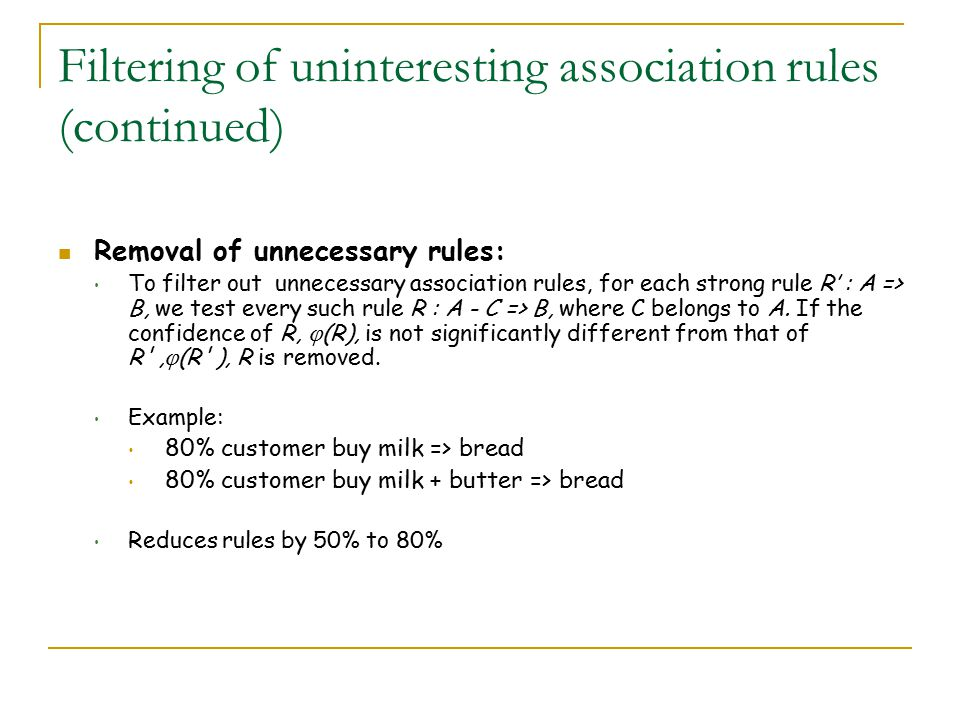 Filtering of uninteresting association rules (continued)
