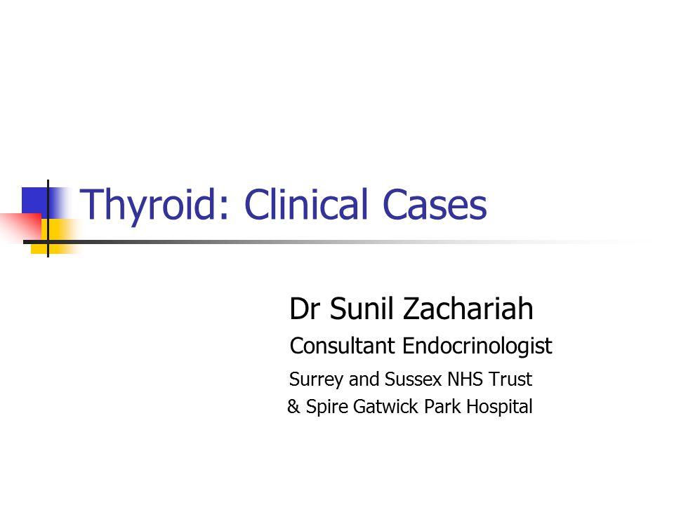Thyroid: Clinical Cases