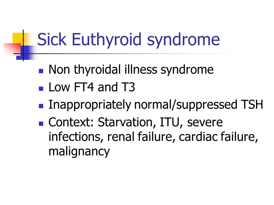 Sick Euthyroid syndrome