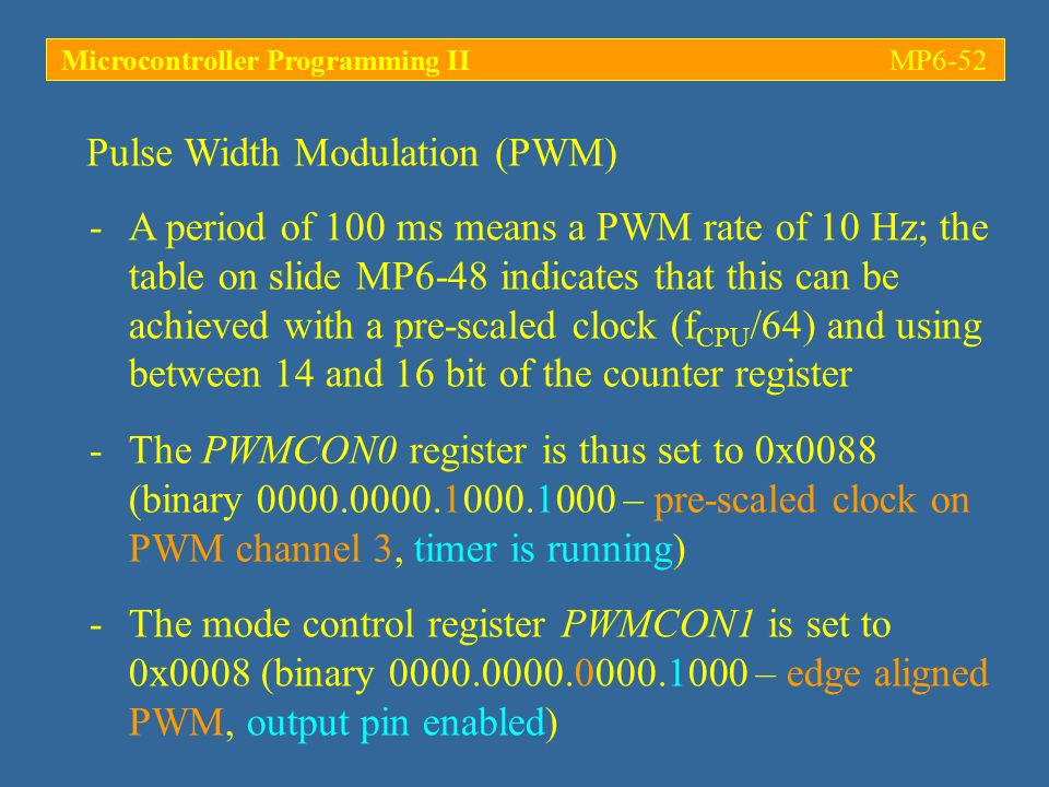 Microcontroller Programming II MP6-52