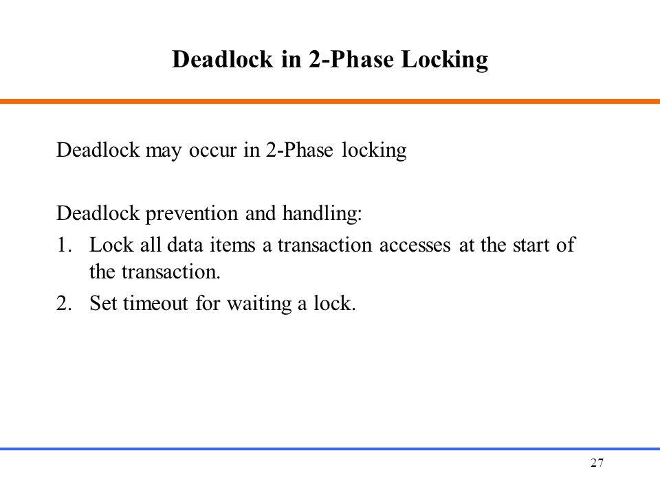 Deadlock in 2-Phase Locking
