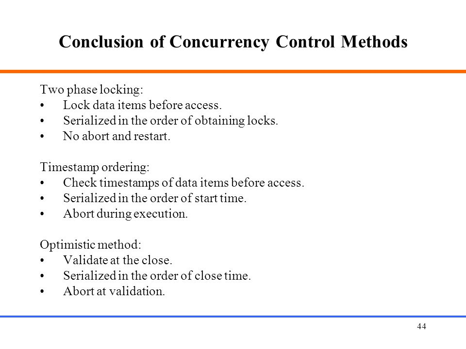 Conclusion of Concurrency Control Methods