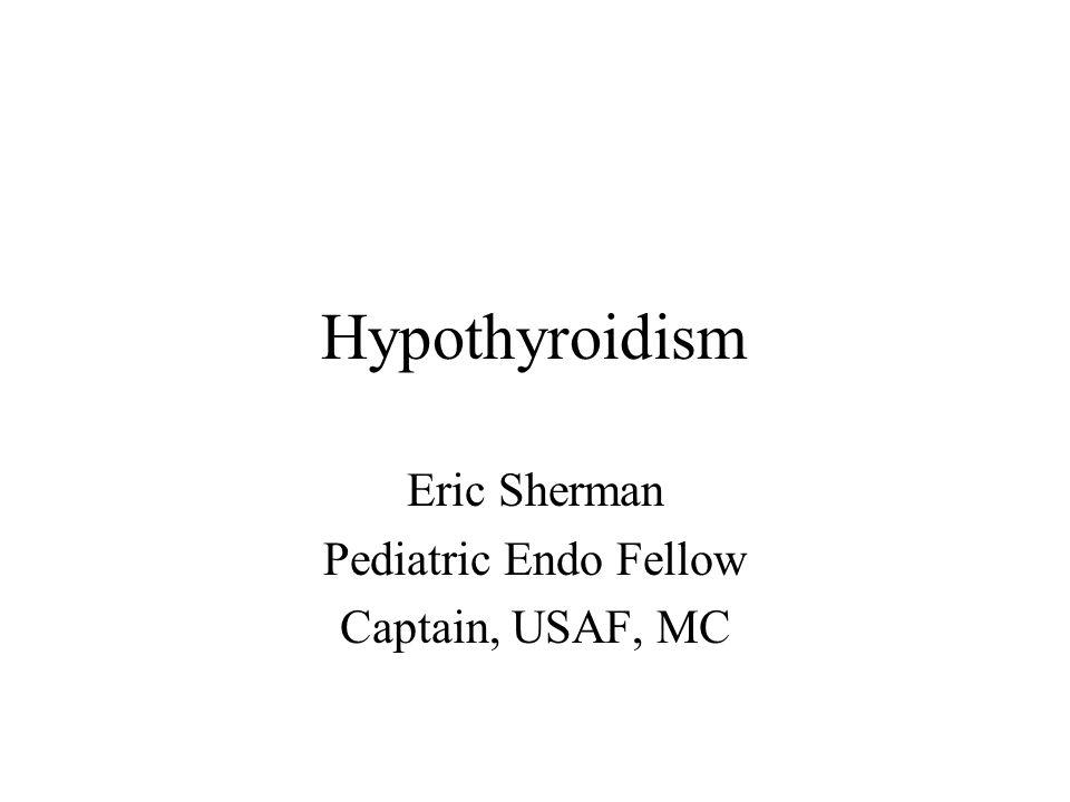 Eric Sherman Pediatric Endo Fellow Captain, USAF, MC