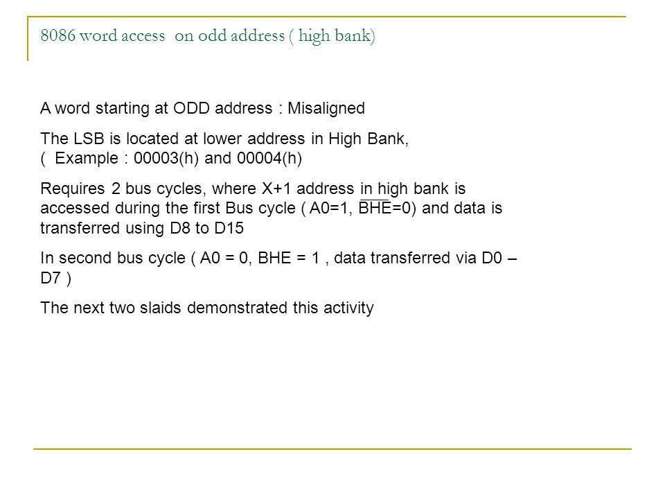 8086 word access on odd address ( high bank)