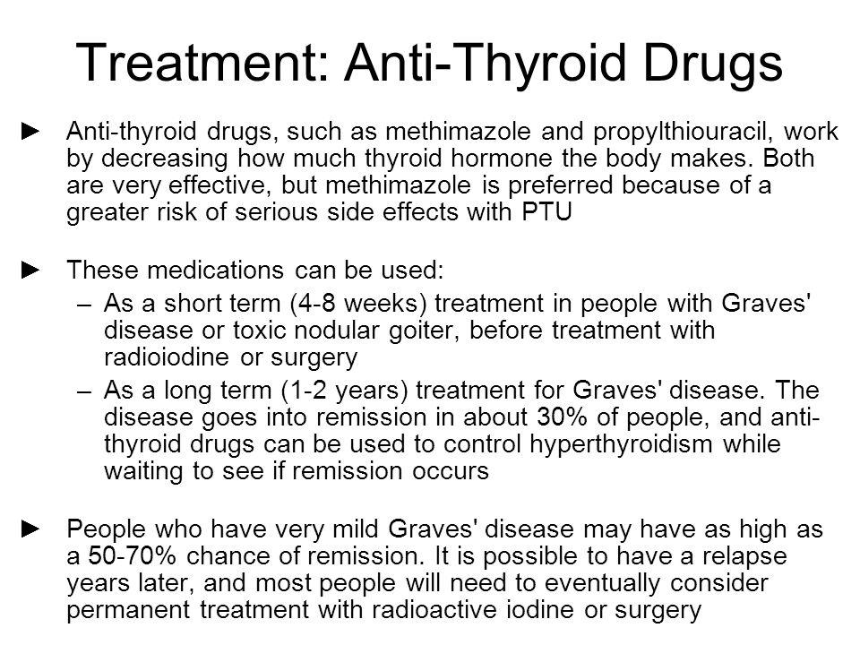Treatment: Anti-Thyroid Drugs