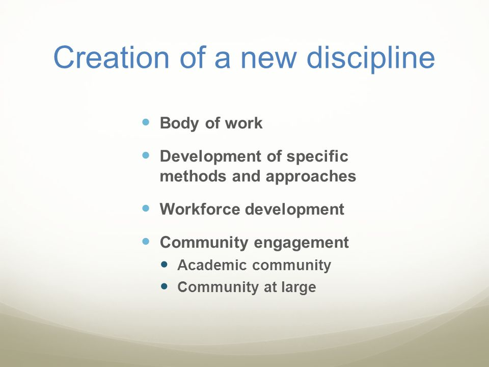 Creation of a new discipline