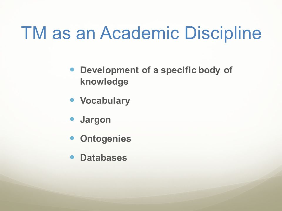 TM as an Academic Discipline