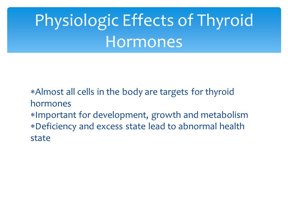 Physiologic Effects of Thyroid Hormones