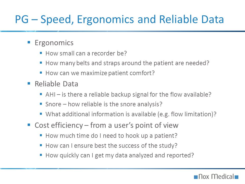 PG – Speed, Ergonomics and Reliable Data