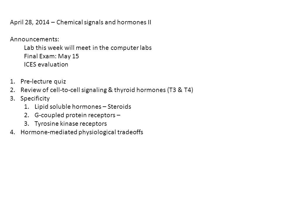 April 28, 2014 – Chemical signals and hormones II