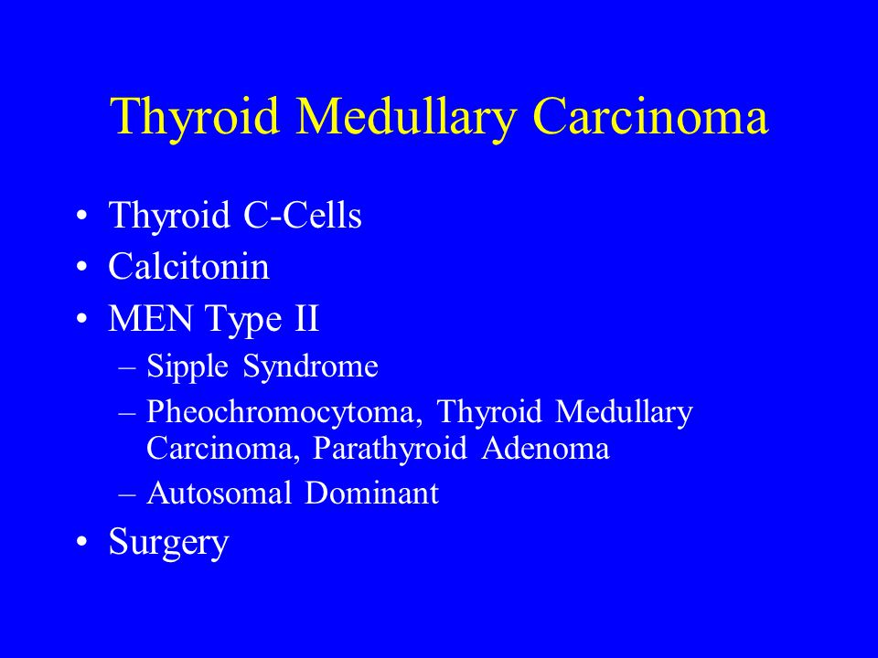 Thyroid Medullary Carcinoma