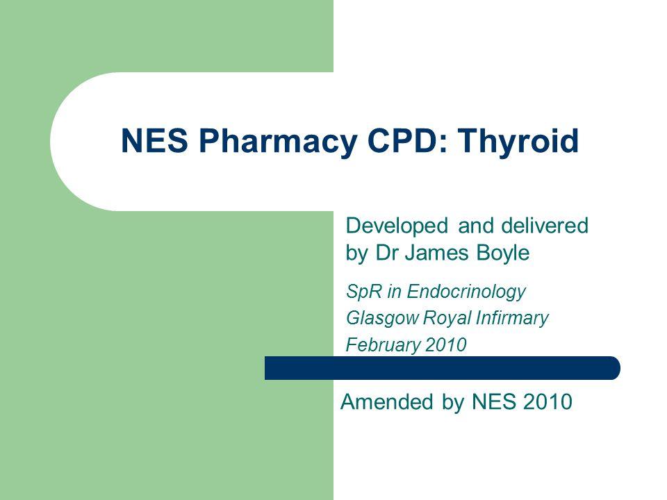 NES Pharmacy CPD: Thyroid