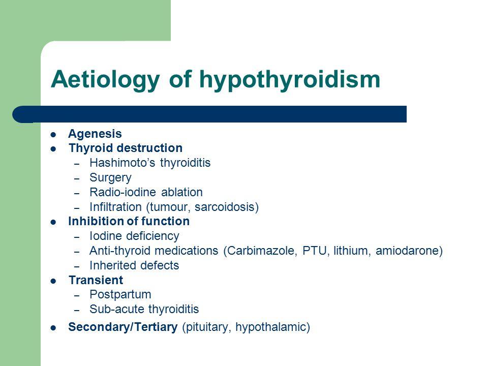 Aetiology of hypothyroidism