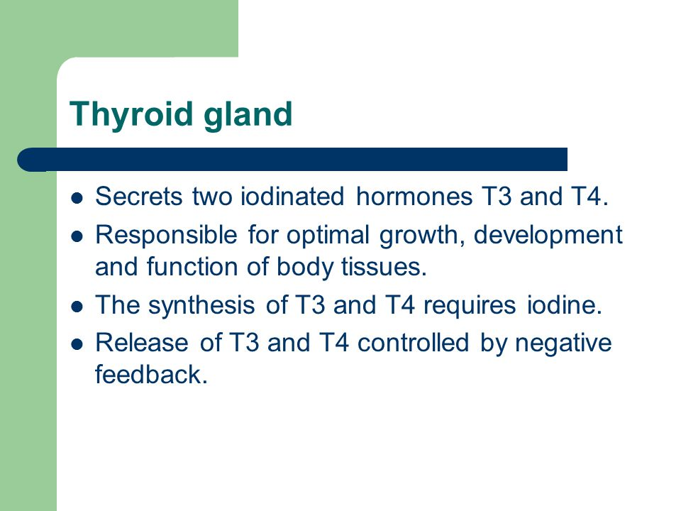 Thyroid gland Secrets two iodinated hormones T3 and T4.