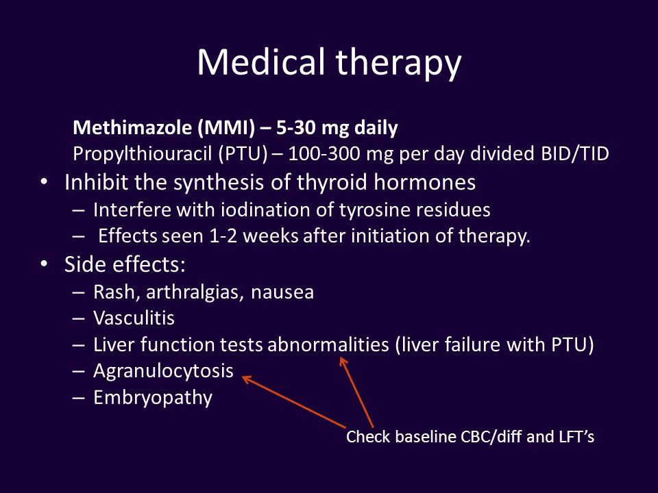 Medical therapy Inhibit the synthesis of thyroid hormones