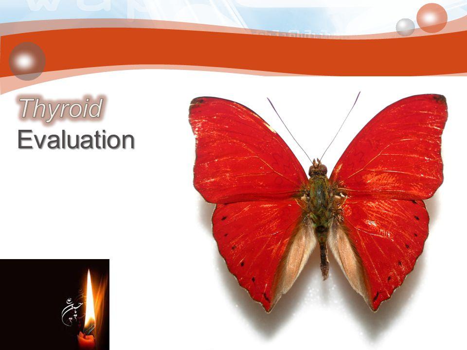 Thyroid Evaluation