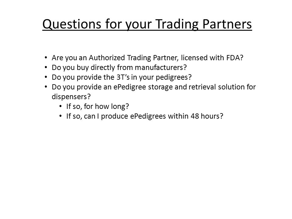 Questions for your Trading Partners