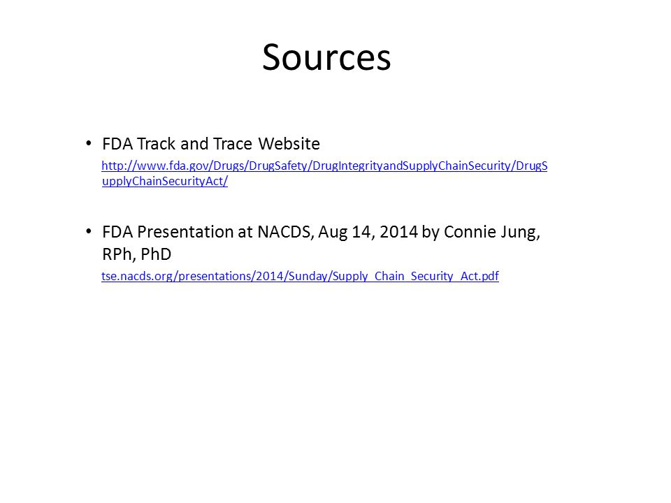 Sources FDA Track and Trace Website