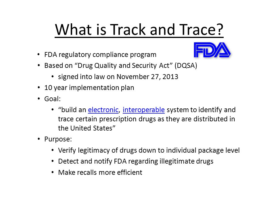 What is Track and Trace FDA regulatory compliance program